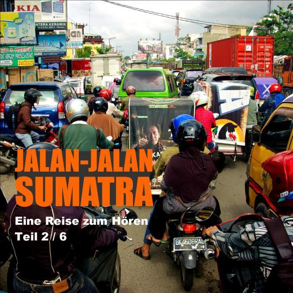 Jalan-jalan Sumatra Teil2